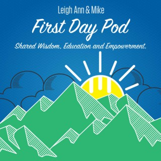 First Day Pod