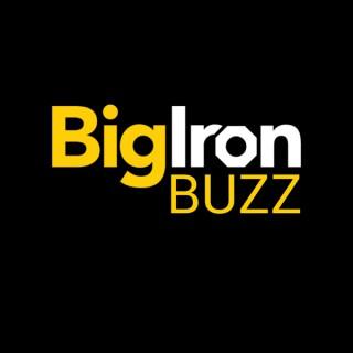 BigIron Buzz