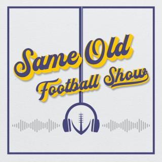 Same Old Football Show