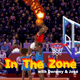 In The Zone with Deremy and Jose