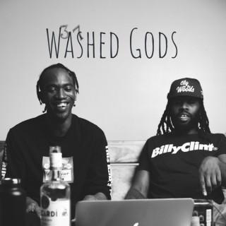 Washed Gods