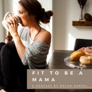 Fit to be a Mama