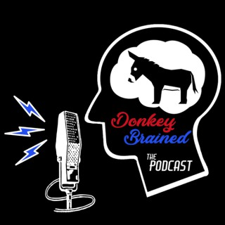 Donkey Brained The Podcast