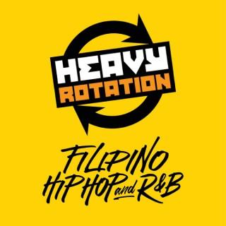 Heavy Rotation - Filipino Hip Hop and R&B