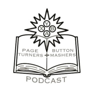 Page Turners and Button Mashers Podcast