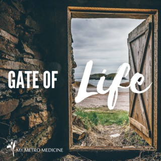 Gate of Life Podcast