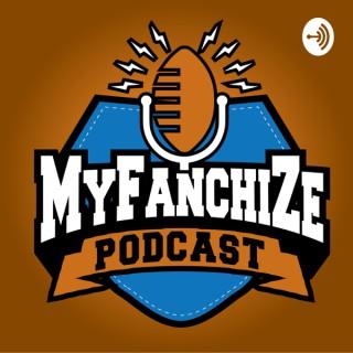 Myfanchize fantasy football podcast
