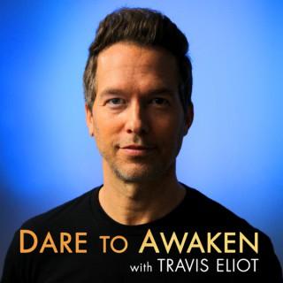 Dare to Awaken