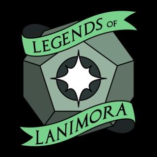 Legends of Lanimora - A D&D Podcast