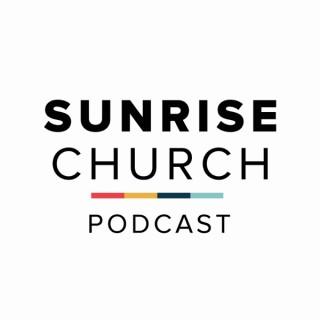 Sunrise Church Podcast