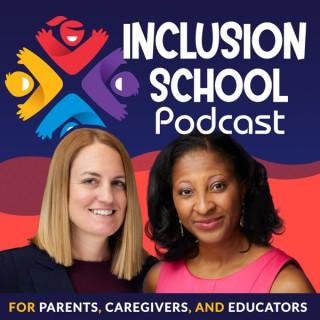 Inclusion School Podcast