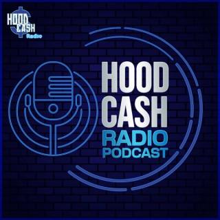 Hood Cash Radio: Podcast Edition
