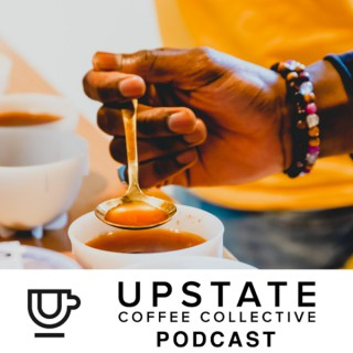 Upstate Coffee Collective Podcast