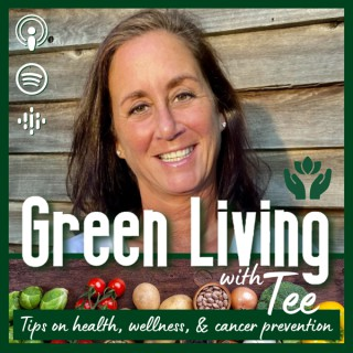 Green Living with Tee