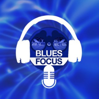 Blues Focus Podcast