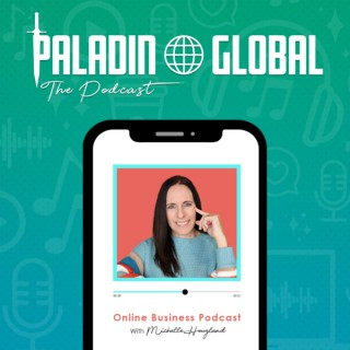 Paladin Global Market's Online Business Podcast