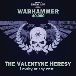 Warhammer 40,000: The Valentyne Heresy