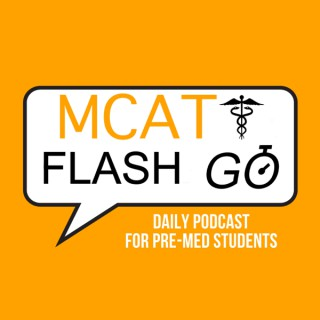 MCAT Flash Go | Question Of The Day | MCAT Prep, Review, Strategy And Tips To Ace The MCAT!