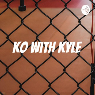 KO With Kyle