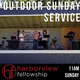 Harborview Fellowship Sunday Services