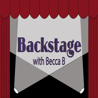 Backstage with Becca B.
