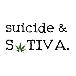 Suicide & Sativa.