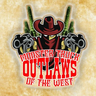 Monster Truck Outlaws of the West