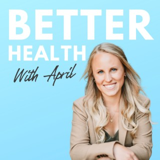 Better Health with April
