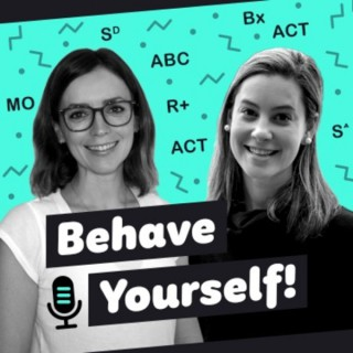 Behave Yourself Podcast