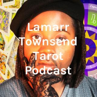 Lamarr Townsend Tarot Podcast
