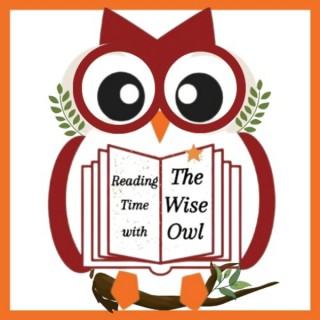 Reading Time with the Wise Owl - Children's Stories