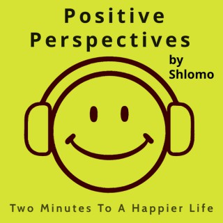 Positive Perspectives by Shlomo