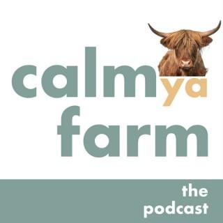 Calm Ya Farm