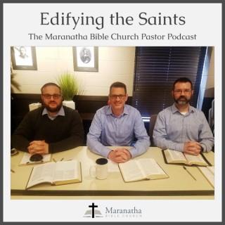 Edifying the Saints: The MBC Pastor Podcast