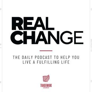 REAL CHANGE // TRADEMARK CHURCH