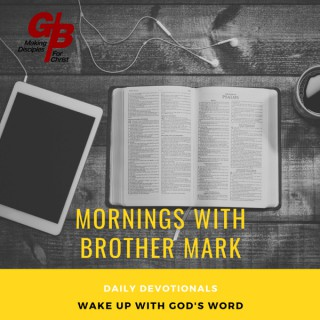 Mornings with Brother Mark