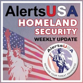 AlertsUSA Homeland Security Weekly Update