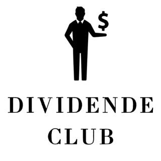 Dividende Club : Vivre libre grâce à la bourse