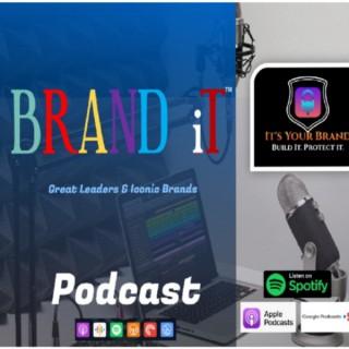 Brand IT™ Podcast