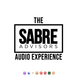 The Sabre Advisors Audio Experience
