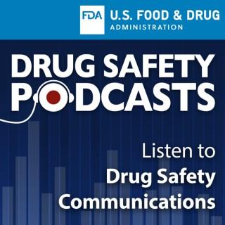 FDA Drug Safety Podcasts