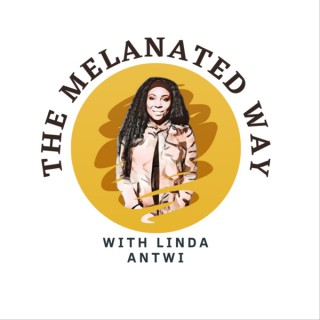 90 Day The Melanated Way with Linda Antwi
