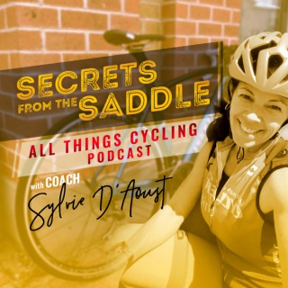 Secrets From The Saddle: All things Cycling PODCAST