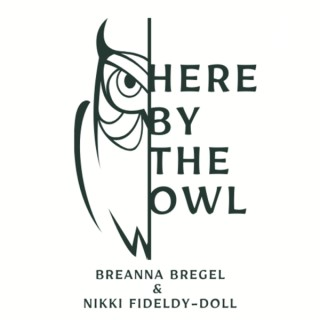Here by the Owl