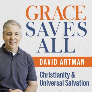 Grace Saves All: Christianity and Universal Salvation