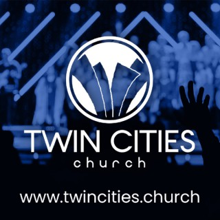 Twin Cities Church Messages