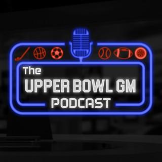 UpperBowlGMPodcast