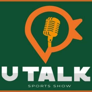 U Talk Sports Show