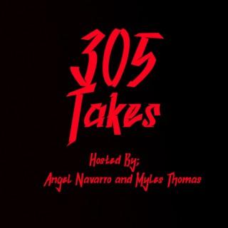 305 Takes