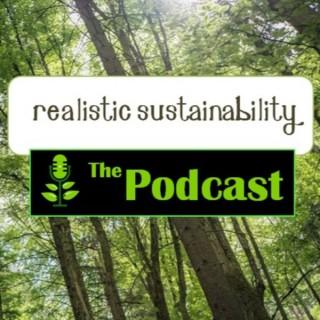Realistic Sustainability